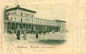 Augsburger Bahnhof um 1900 © gemeinfrei